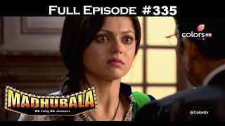 Madhubala - Full Episode 335 - With English Subtitles