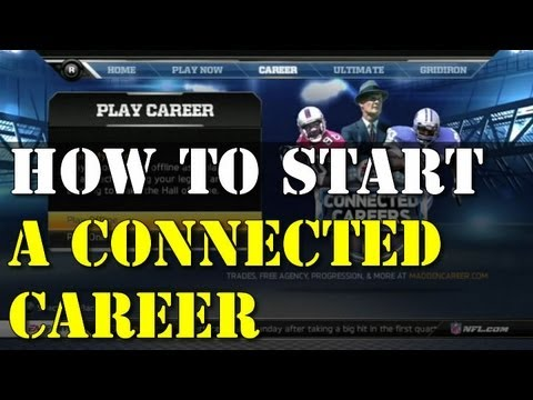 How to Start a Connected Career in Madden 13