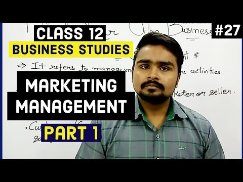 #27, Marketing management: Introduction and method(Class 12 business)