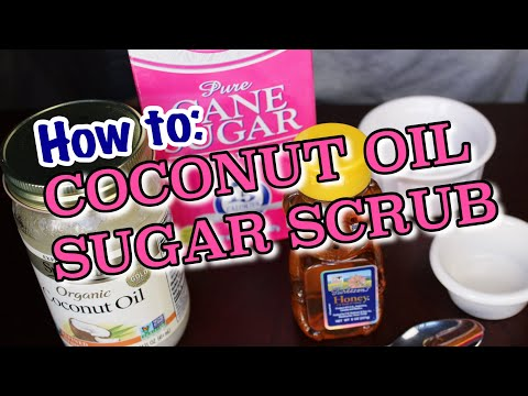 DIY Sugar Scrub | Homemade Coconut Oil Lip Scrub