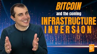 "Bitcoin and the coming ""Infrastructure Inversion"" - Zurich Meetup March 2016"