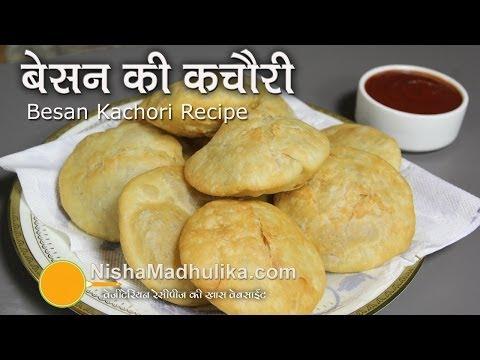 Besan Kachori Recipe - How to Prepare Besan kachori ?