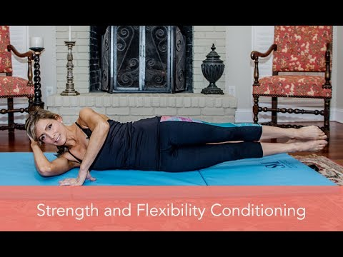 Strength and Flexibility Conditioning