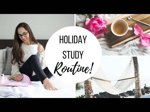 HOLIDAY STUDY ROUTINE: HOW TO STUDY ON SUMMER HOLIDAYS!