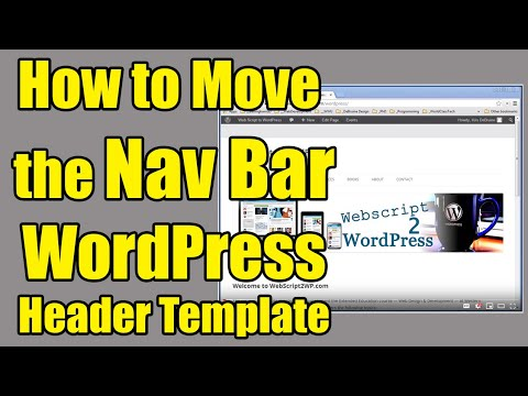 How to Move the Nav Bar in a WordPress Header Template