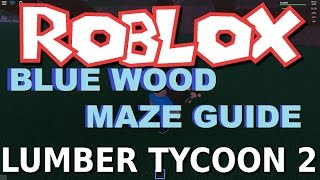 Lumber Tycoon 2 Blue Wood Path (Jan 2) | Daikhlo