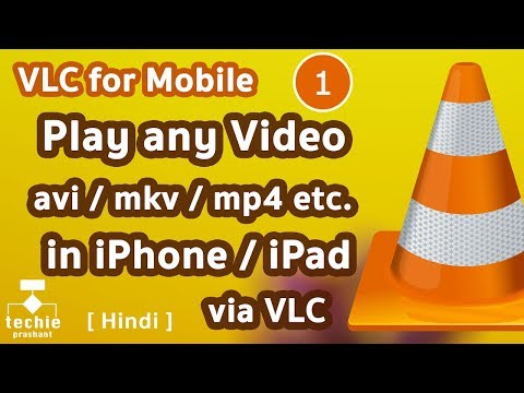 Play any Video File (avi, mkv, mp4 etc.) in iPhone/iPad via VLC For Mobile App. HINDI