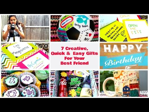 7 Creative Quick Easy Gifts For Your Best Friend