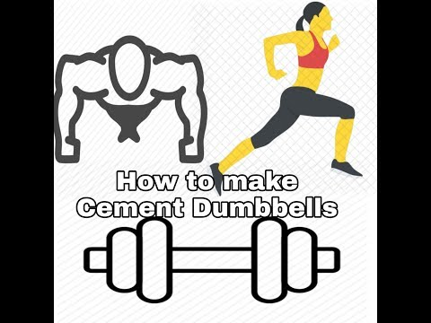 HOW TO MAKE CEMENT DUMBBELLS FOR  GYM AT HOME