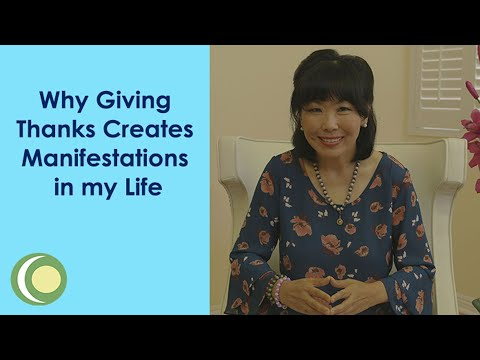 Why Giving Thanks Creates Manifestations in My Life