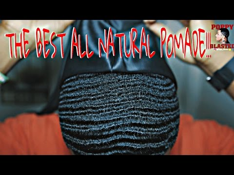 HOW TO APPLY THE BEST ALL NATURAL POMADE FOR 360 WAVES!!!
