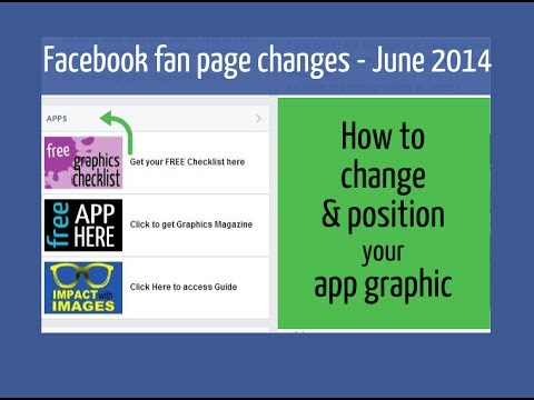 Facebook Fan Page Layout 2014: Changing & Moving Your App Graphic