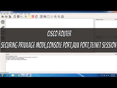 Cisco Routers - Securing Privilage Mode,Console Port, AUX Port & Telnet Session
