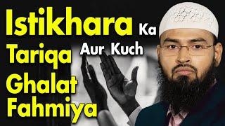 Istikhara Ka Tariqa Aur Kuch Ghalatfahmiya By Adv. Faiz Syed