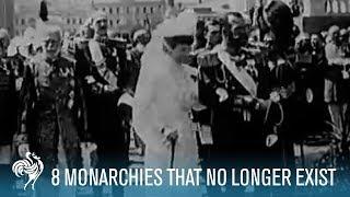 8 Monarchies That No Longer Exist | British Pathé