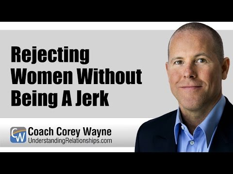 Rejecting Women Without Being A Jerk