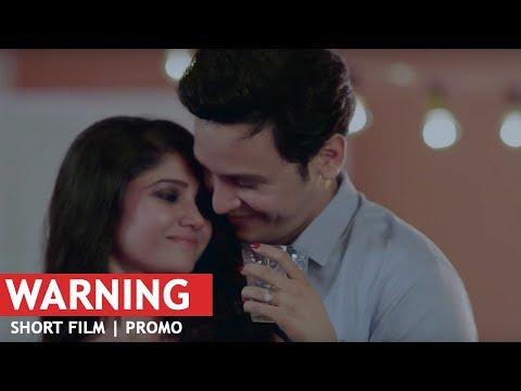 Warning - Short Film | Promo | Ratan Rajput | Abhishek Rawat | Shobhit Jaiswal | Kabir Sadanand | HD