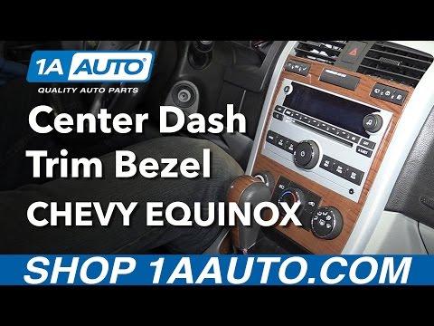 How to Remove Reinstall Center Dash Trim Bezel 2008 Chevy Equinox