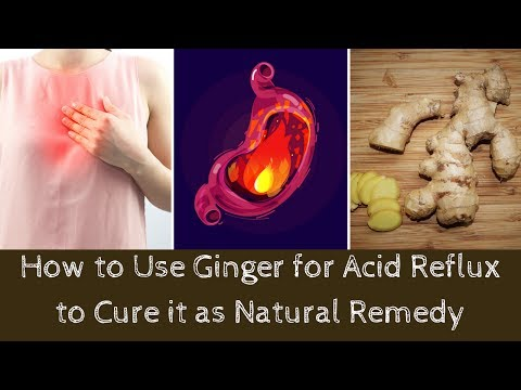 How to Use Ginger for Acid Reflux to Cure it as Natural Remedy