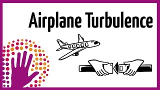 Airplane Turbulence - explained in a simple way