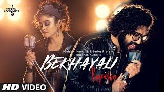 Bekhayali  (Reprise) | T-Series Acoustics |  Feat. Sachet Tandon , Parampara Thakur