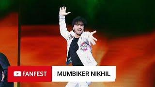 MUMBIKER NIKHIL @ YouTube FanFest Mumbai 2019
