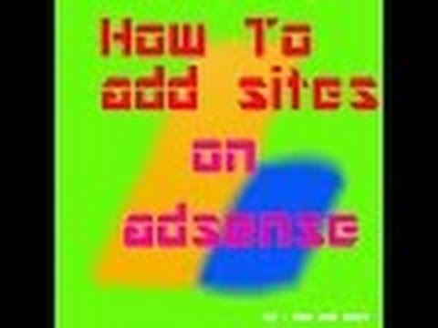 how to add sites on adsense / how to link multiple links  with asence account