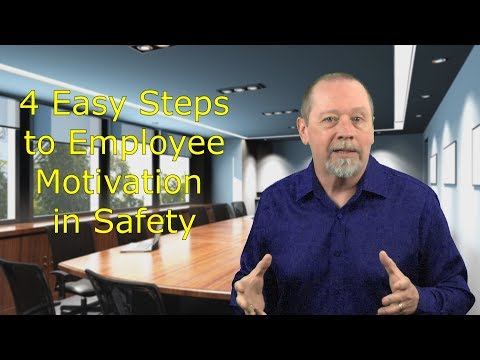 PeopleWork: 4 Simple Steps To Build Better Motivation for Safety