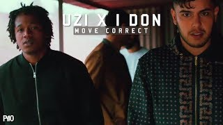 P110 - Uzi & I Don - Move Correct [Music Video]