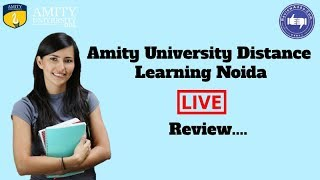 Amity University Distance Education, Noida 2019- College Reviews & Critic Rating