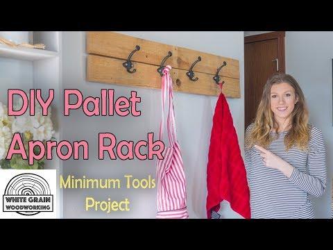 Apron Rack DIY w/Pallet Wood | Minimum Tools Project