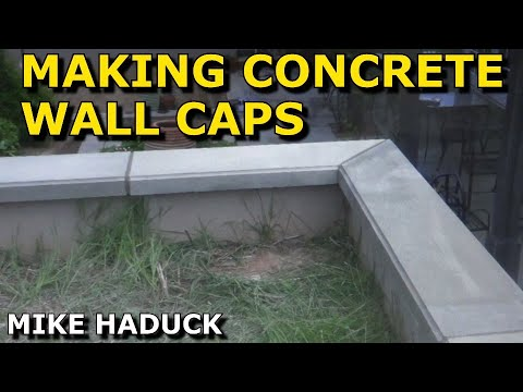 How I make concrete wall caps (Mike Haduck)