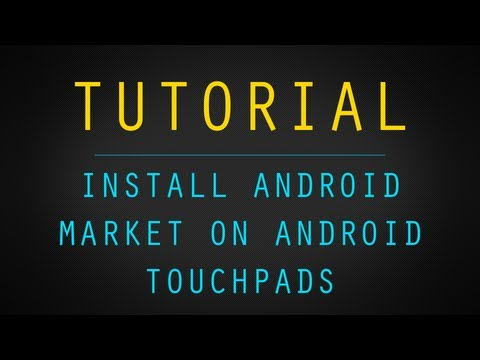 Install Android App Market on Touchpad! [TUTORIAL]