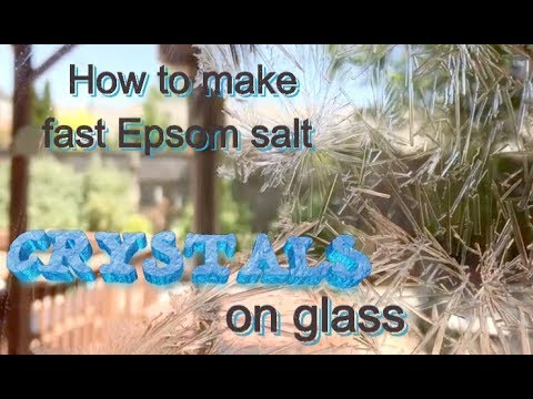 How to make fast Epsom salt crystals on glass Experiment