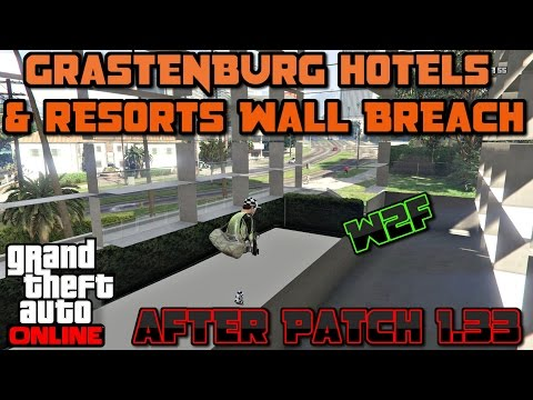 (GTA ONLINE) GRASTENBURG HOTELS  & RESORTS WALL BREACH AFTER PATCH 1.33