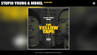 $tupid Young & MBNel - Wartime (Audio)