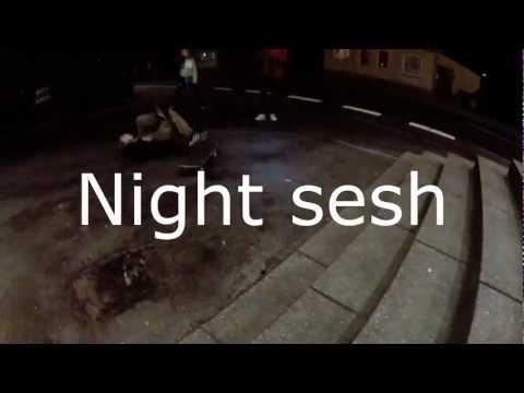 Night Sesh
