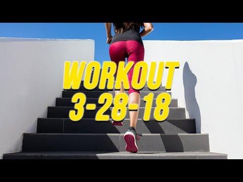 Workout 3-28-18