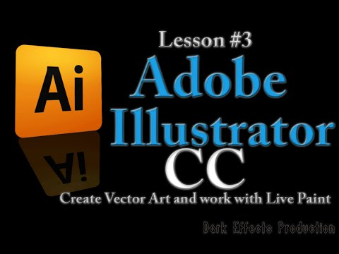 Adobe Illustrator CC - Lesson #3 Create Vector Art and work with Live Paint