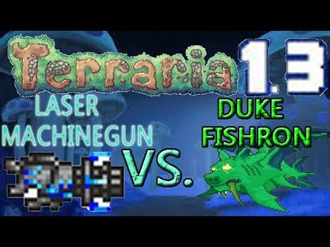 Terraria 1.3 Weapons VS. Expert Bosses: LASER MACHINE GUN VS. DUKE FISHRON!