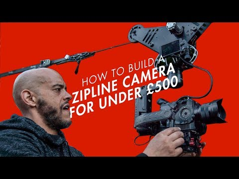 HOW TO BUILD A CABLE CAMERA / ZIPLINE CAMERA UNDER £500
