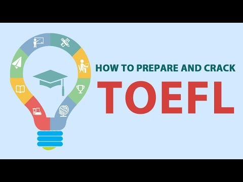 How to prepare and crack TOEFL?