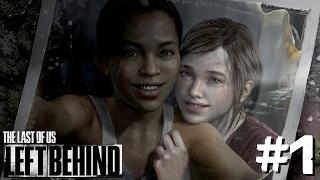 El pasado de Ellie | Last Of Us Left Behind #1