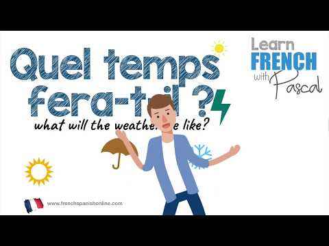 What will the weather be in French with Pascal