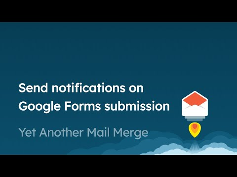 How to send notifications on Google Form submission with Yet Another Mail Merge