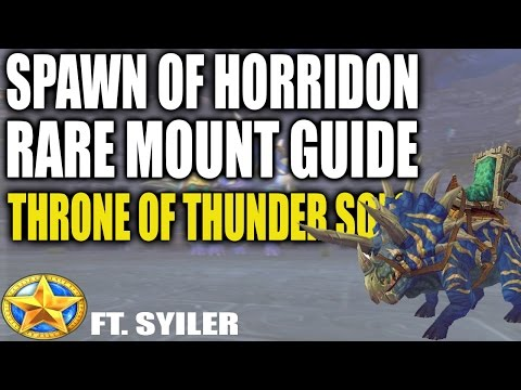 Spawn of Horridon Rare Mount Guide - Throne of Thunder Solo Guide Ft. Syiler