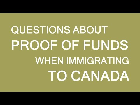 Proof of funds for immigration/visa to Canada. Answering questions. LP Group
