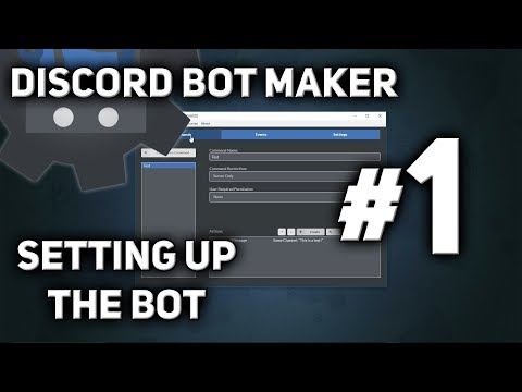 Discord Bot Maker Tutorial #1 - Setting up the Bot