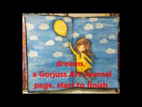 Dreams, a Gorjuss Art Journal page