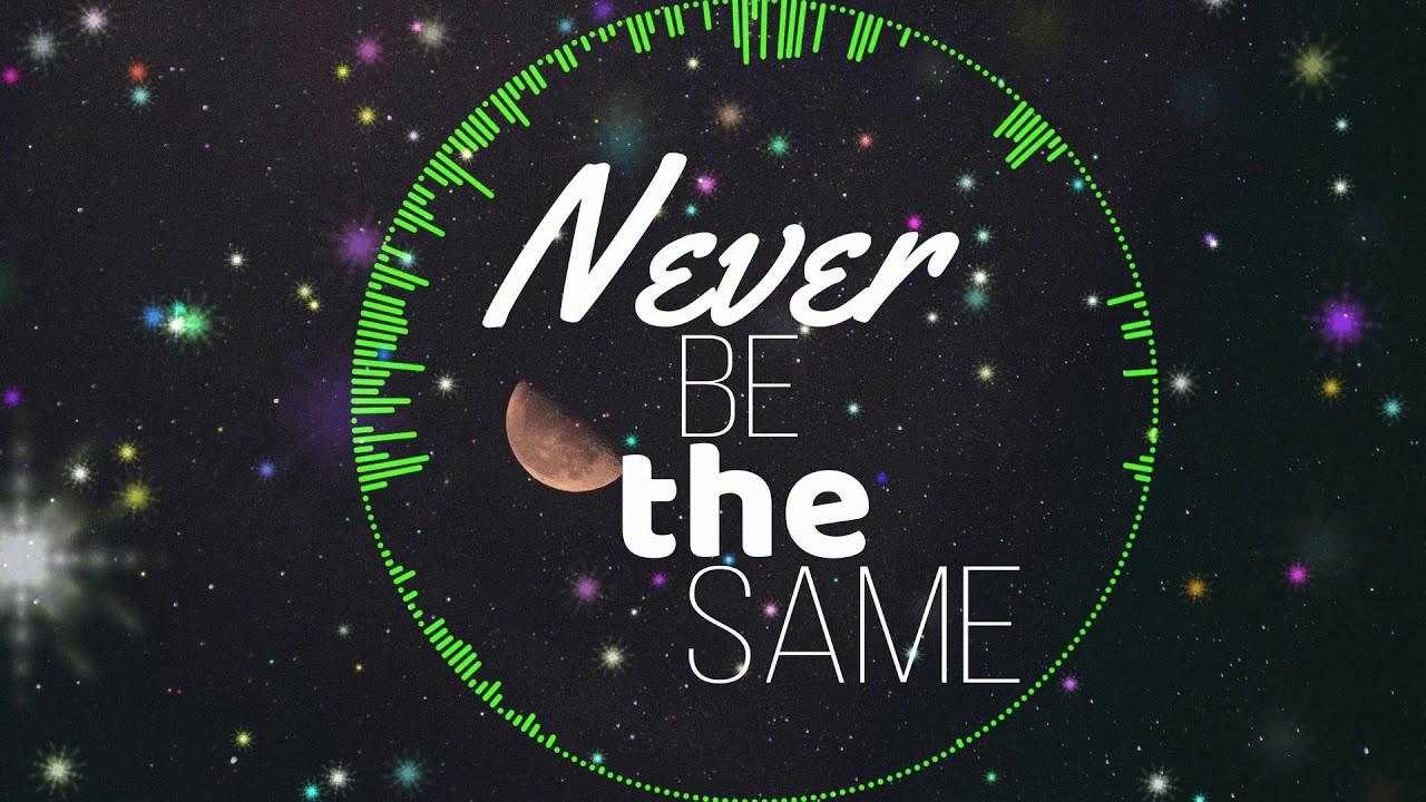 Oh Letz Go Music & Camila Cabello - Never Be The Same